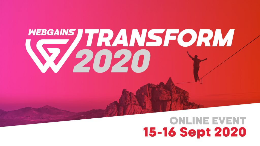 Webgains Transform 2020